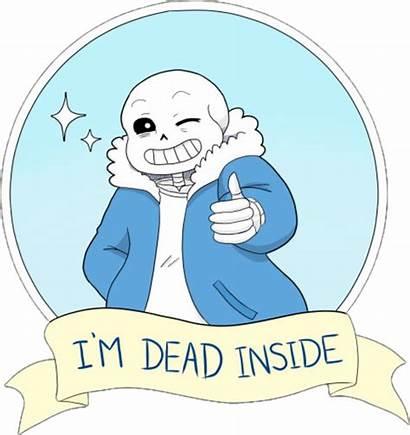 Sans Undertale Dead Inside Sticker Clipart Pikpng
