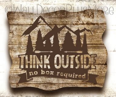 Think Outside No Box Required Summer Quotes for Camper or