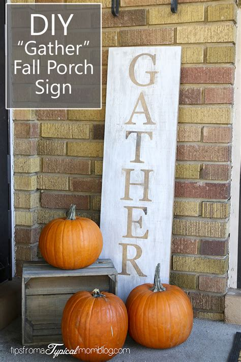 diy gather fall porch wood sign tips   typical mom