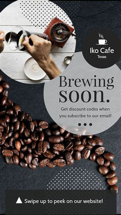 Soon Coming Cafe Coffee Poster Story Announcement