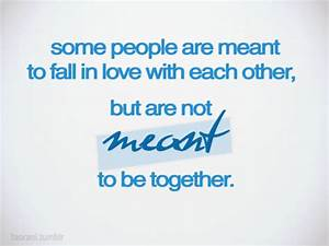 Meant to be together | Friendship Quotes - a large ...