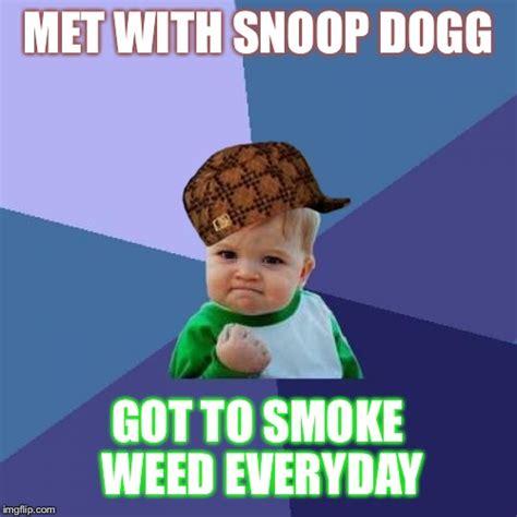 Smoke Weed Everyday Meme - success kid meme imgflip