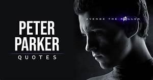 10+ Best 'P... Peter Parker Father Quotes