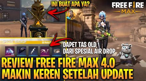 Friends, free fire was the most downloaded game on the play store in 2017 to 2021. KEREN ABIS! FULL REVIEW FREE FIRE MAX 4.0 SETELAH UPDATE ...