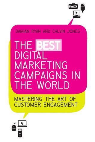 best digital marketing certification in the world the best digital marketing caigns in the world