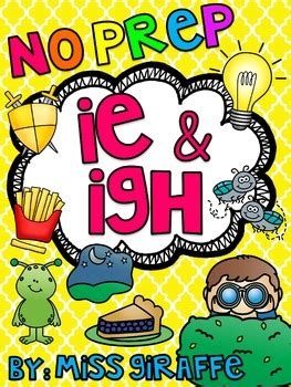 Igh And Ie Worksheets & Activities {no Prep!} By Miss Giraffe Tpt