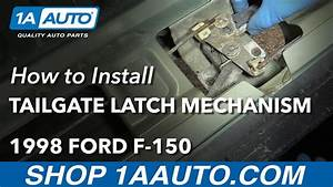 How To Install Replace Tailgate Latch Mechanism 1998 Ford