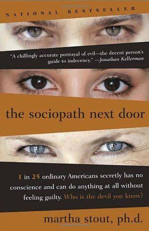 the sociopath next door the sociopath next door by martha stout reviews
