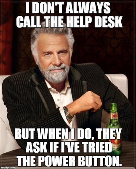 It Support Meme - the 10 funniest it memes