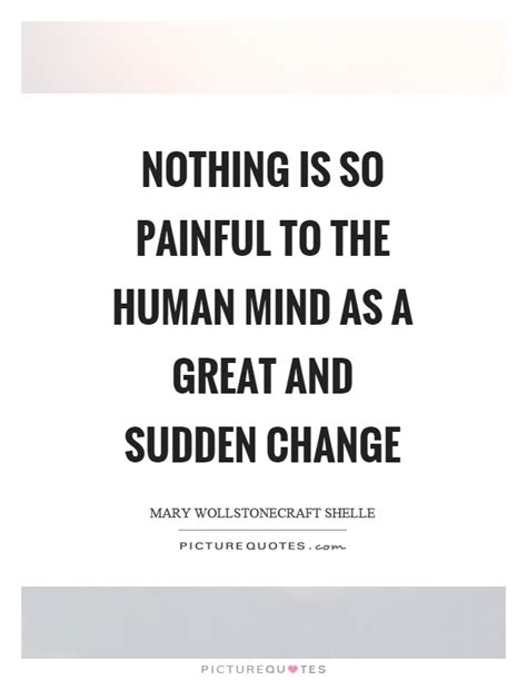 painful   human mind   great