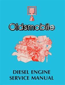 1978 Oldsmobile 5 7l Diesel Engine Repair Shop Manual Original