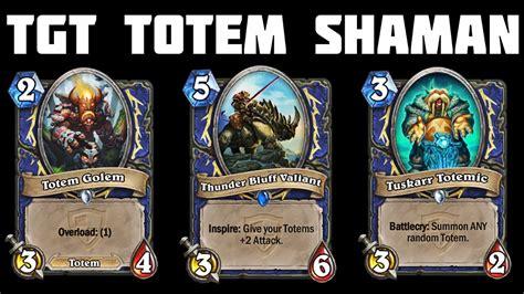Hearthstone Tgt Totem Shaman  Part 1 Youtube