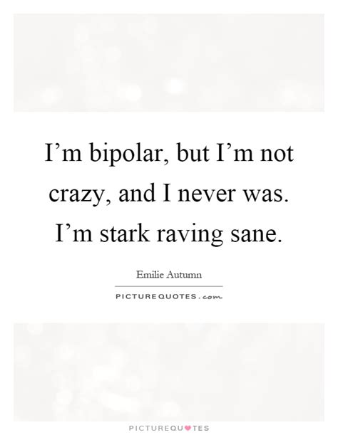 i\'m not bipolar funny quotes