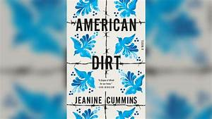 U0026 39 American Dirt U0026 39  Author Tour Cancelled Over Safety Concerns