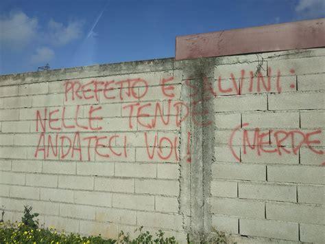 Tende Con Frasi by Quot Nelle Tende Andateci Voi M Quot A Rosarno Scritte