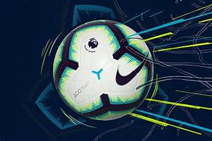 Nike launches Merlin ball for 2018/19 Premier League