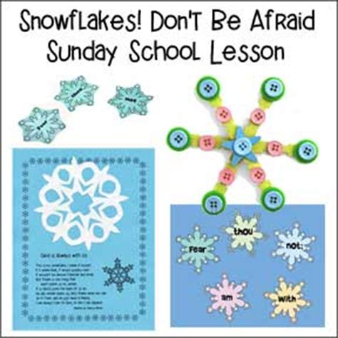 free and sample sunday school lessons and children s sermons 604 | snowflakes dont be afraid sunday school lesson