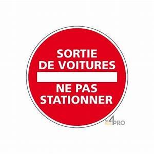 Voiture Qui Ne Démarre Pas : panneau rond sortie de voitures ne pas stationner 4mepro ~ Gottalentnigeria.com Avis de Voitures