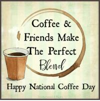 The drink that gets you through the morning. Coffee & Friends Make He Perfect Happy National Coffee Day Distressed Nest ☕☕☕☕ | Friends Meme ...