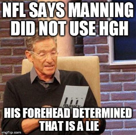 Peyton Manning Forehead Meme - maury lie detector meme imgflip