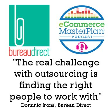 direct bureau podcast 39 bureau direct 39 s dominic irons ecommerce