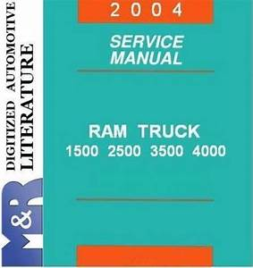 2004 Dodge Ram Dr   1500   2500   3500 Service Shop Manual
