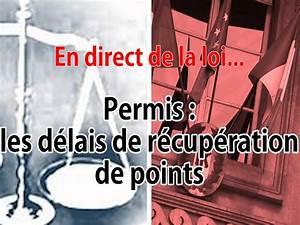 Recupération De Point : en direct de la loi permis quels sont les d lais pour r cup rer des points ~ Medecine-chirurgie-esthetiques.com Avis de Voitures
