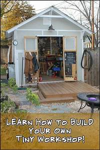 Work Freely In A Dedicated Space By Building Your Own Tiny