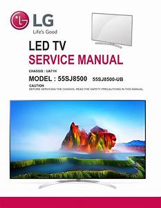 Lg 55sj8500 4k Uhdtv Service Manual And Technical