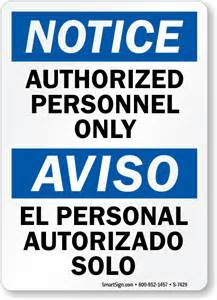 "Bilingual Notice Authorized Personnel Only Aviso El Personal Autorizado Solo, Heavy-Duty Aluminum Sign, 63 mil, 18""x12"""