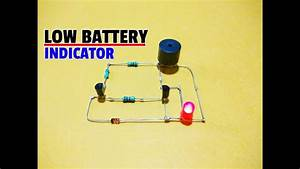 How To Make Battery Low Indicator With Buzzer For 12v Battery  Battery Level Indicator Circuit