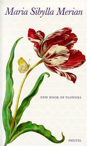 maria sibylla merian   book  flowers  maria