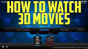 HOW TO WATCH 3D MOVIES ON KODI 2017 – MY TOP 2 ADDONS FOR ...