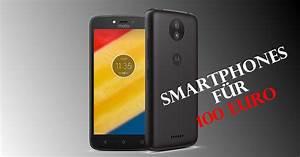 Günstige Wohnwand Unter 100 Euro : 5 g nstige smartphones unter 100 euro techrush ~ Orissabook.com Haus und Dekorationen