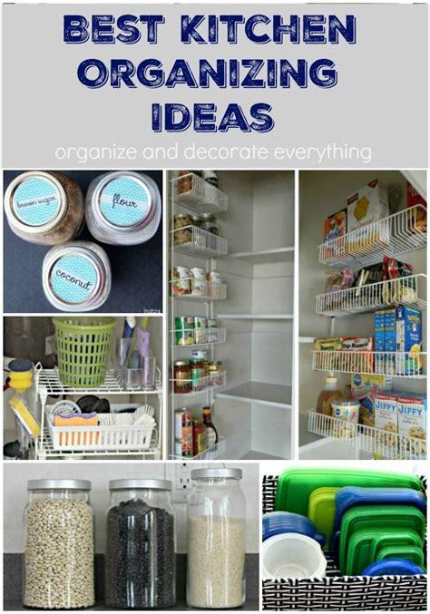 best way to organize kitchen 412 best kitchen organizing images on 7809