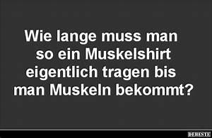 Wie Lange Sollte Man Kontoauszüge Aufheben : wie lange muss man so ein muskelshirt eigentlich tragen ~ Lizthompson.info Haus und Dekorationen