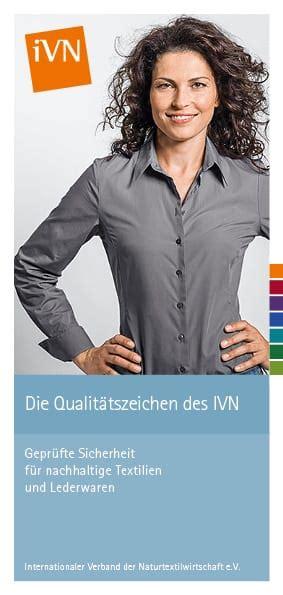 Internationaler Verband Der Naturtextilwirtschaft by Die Siegel Des Ivn Stehen F 252 R Transparenz Und