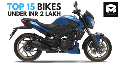 Modified Bikes Showroom In Delhi by Top 15 Bikes In India Rs 2 Lakh Ex Showroom Delhi