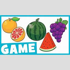 Learn Fruit For Kids  What Is It? Game For Kids  Maple Leaf Learning Youtube