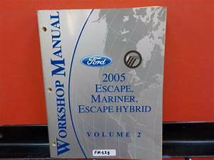 2005 Ford Escape  Mariner  Escape Hybrid Ford Service