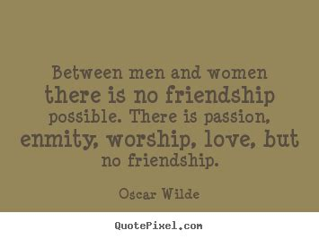 Quotes Man Woman Friendship
