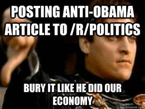 Posting anti-obama article to /r/politics bury it like he ...