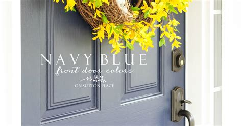 blue front door sherwin williams naval  sutton place