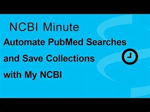 New on YouTube: Automate PubMed Searches & Save Citation ...