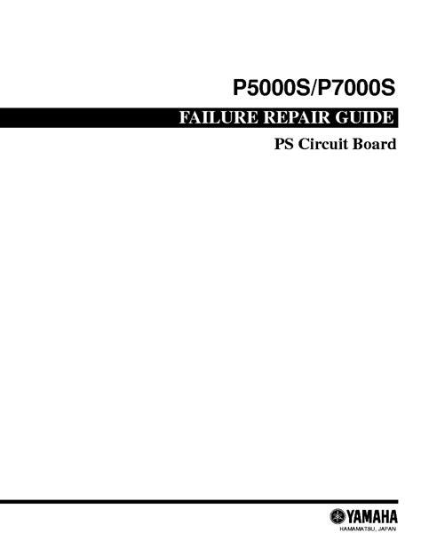 YAMAHA P5000S P7000S FAILURE REPAIR GUIDE Service Manual