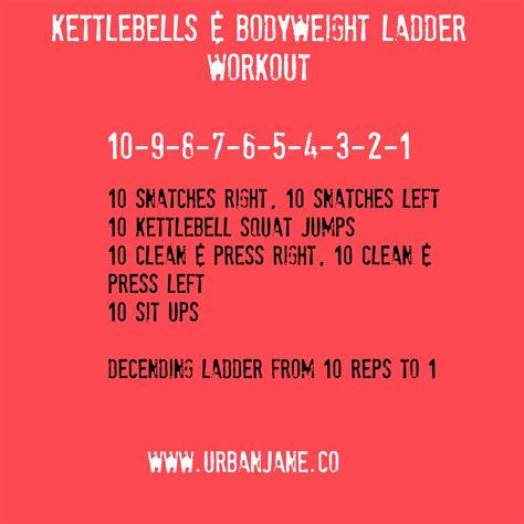 ladder workout bodyweight kettlebell doing round where