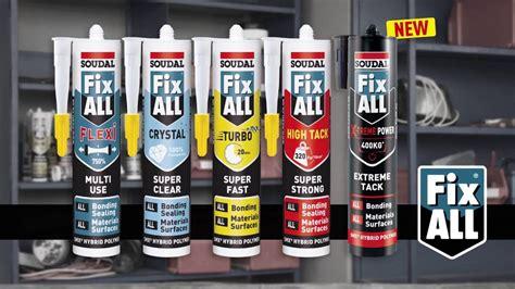 soudal fix all soudal fix all sealants and adhesives