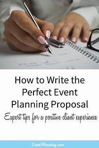 Sample Event Planning Contract How To Write An Event Planning Proposal Event Proposal