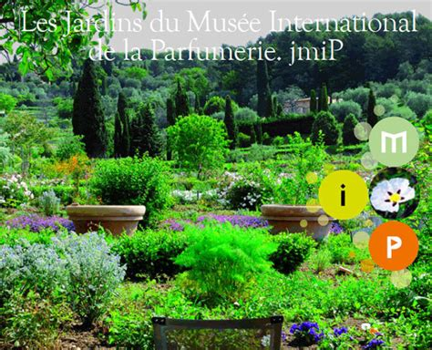 Jardin Des Plantes Mus E by Grasse R 233 Ouverture Des Jardins Du Mus 233 E International De