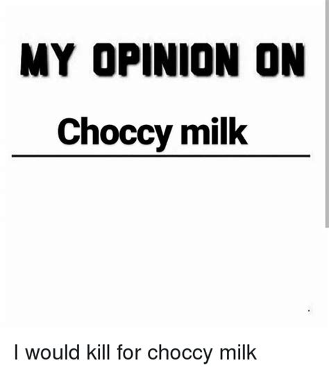 Choccy Milk Memes - funny choccy milk memes of 2017 on sizzle i refuse